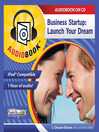 Business Startup (MP3): Launch Your Dream