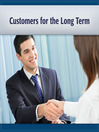 Customers for the Long Term (MP3): Best Practices