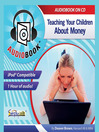 Teaching Your Children About Money (MP3)