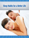 Sleep Habits for a Better Life (MP3): Best Practices