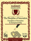 The Discipline of Innovation (MP3): Foundation of Innovation and Entrepreneurship