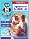 Organize Yourself (MP3): For a Better Life
