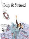 Busy & Stressed (MP3): Create White Space in Your Schedule