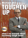 Toughen Up (eBook): What I've Learned About Surviving Tough Times