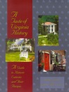 A Taste of Virginia History (eBook): A Guide to Historic Eateries and Their Recipes