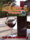 A Guide to North Carolina's Wineries (eBook)