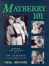 Mayberry 101 (eBook): Behind the Scenes of a TV Classic