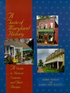 A Taste of Maryland History (eBook): A Guide to Historic Eateries and Their Recipes