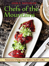 Chefs of the Mountains (eBook): Restaurants and Recipes from Western North Carolina