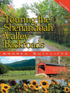 Touring the Shenandoah Valley Backroads (eBook)