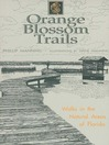 Orange Blossom Trails (eBook): Walks in the Natural Areas of Florida