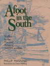 Afoot in the South (eBook): Walks in the Natural Area of North Carolina