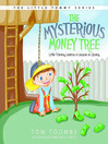 The Mysterious Money Tree (MP3): Little Tommy Learns a Lesson in Giving