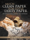Much Clean Paper for Little Dirty Paper (eBook): The Dead Sea Scrolls And The Texas Musâwama