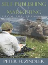 Self-Publishing & Marketing From the Trenches (MP3)
