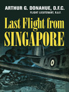 Last Flight from Singapore (eBook)