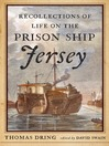 Recollections of Life on the Prison Ship Jersey (eBook)