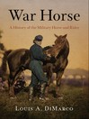 War Horse (eBook): A History of the Military Horse and Rider