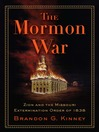 The Mormon War (eBook): Zion and the Missouri Extermination Order of 1838