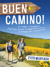 Buen Camino! (eBook): A Father-Daughter Journey from Croagh Patrick to Santiago de Compostela