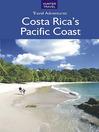 Costa Rica's Pacific Coast (eBook)