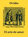 El arte de amar (eBook): texto completo, con índice activo