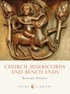 Church Misericords and Bench Ends (eBook)