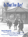 Is That You Boy? (eBook): Humorous Short Stories of Growing Up in Cork, Ireland in the 1940's and 50's