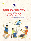 71 Fun Projects and Crafts for Boys & Girls (eBook)
