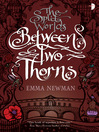 Between Two Thorns (eBook): Split Worlds Series, Book 1
