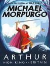 Arthur High King of Britain (eBook)