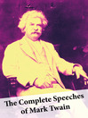 The Complete Speeches of Mark Twain (eBook)