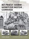M7 Priest 105mm Howitzer Motor Carriage (eBook)