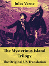 The Mysterious Island Trilogy (eBook): Shipwrecked in the Air + The Abandoned + The Secret of the Island