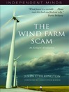 The Wind Farm Scam (eBook): An Ecologist's Evaluation