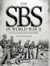 The SBS in World War II (eBook): An Illustrated History
