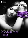 Come to Him (eBook)