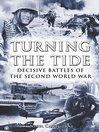 Turning the Tide (eBook): Decisive Battles of the Second World War