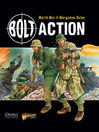 Bolt Action (eBook): World War II Wargames Rules