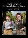 Tom Sawyer & Huckleberry Finn (eBook)