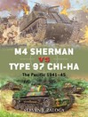 M4 Sherman vs Type 97 Chi-Ha (eBook): The Pacific 1945