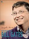 Bill Gates (eBook): A Biography