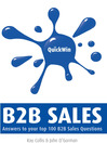 Quick Win B2B Sales (eBook): Answers to Your Top B2B Sales Questions
