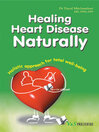 Healing Heart Disease Naturally (eBook): Holistic Approach for Total Well Being