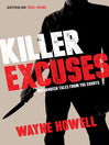 Killer Excuses (eBook): Outlandish Tales from the Courts