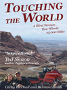 Touching The World (eBook): A Blind Woman, Two Wheels, 25,000 Miles