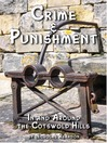 Crime and Punishment (eBook): In and Around the Cotswold Hills