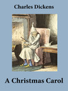 A Christmas Carol (eBook): Unabridged and Fully Illustrated