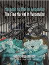 Margadh na Míol I Valparaíso (eBook): The Flea Market in Valparaíso