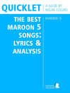 Quicklet on the Best Maroon 5 Songs (eBook): Lyrics and Analysis